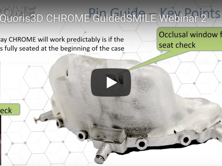 Quoris3D CHROME GuidedSMILE Webinar 2